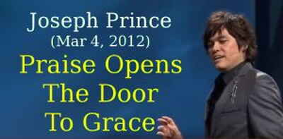 Joseph Prince (Mar 4, 2012) - Praise Opens The Door To Grace
