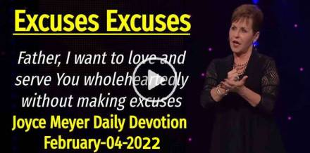 Excuses Excuses - Joyce Meyer Daily Devotion (February-04-2019)
