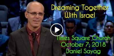 October 7, 2018 - Daniel Sayag - Dreaming Together With Israel - Times Square Church