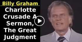 Billy Graham Charlotte Crusade A Sermon, The Great Judgment (October-25-2020)