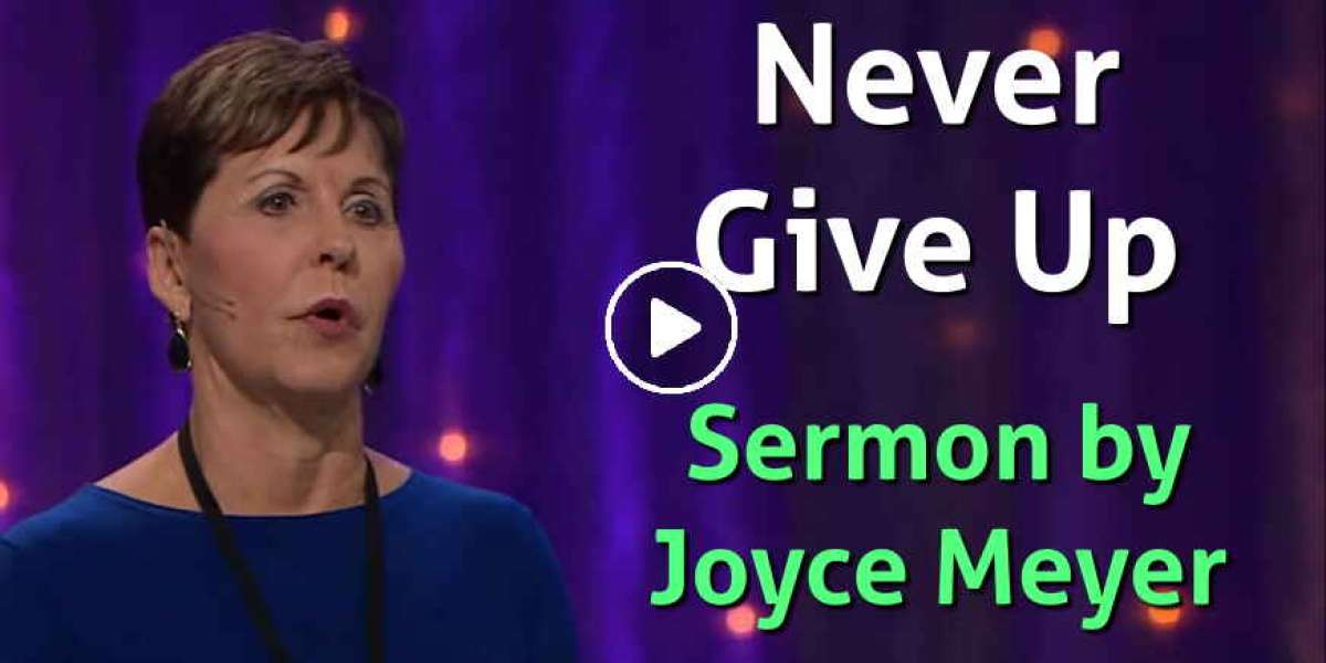 Never Give Up - Enjoying Everyday Life - Joyce Meyer (July-29-2019)