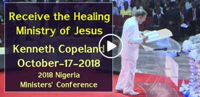 Receive the Healing Ministry of Jesus - Kenneth Copeland (October-17-2018)