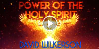 POWER OF THE HOLY SPIRIT - DAVID WILKERSON