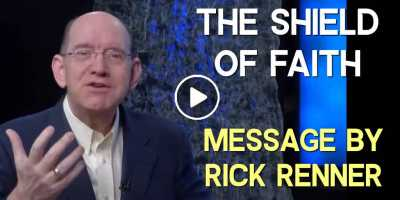 The Shield of Faith - Rick Renner (May-22-2020)