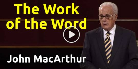 The Work of the Word (Fiftieth Anniversary Celebration) - John MacArthur (February-15-2019)