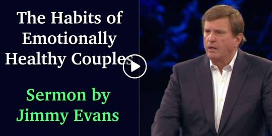 The Habits of Emotionally Healthy Couples - Jimmy Evans (June-27-2018)