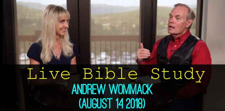 Andrew Wommack - Live Bible Study - August 14 2018