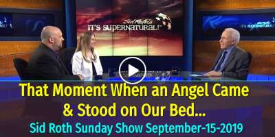 Sid Roth Sunday Show September-15-2019 - That Moment When an Angel Came & Stood on Our Bed…
