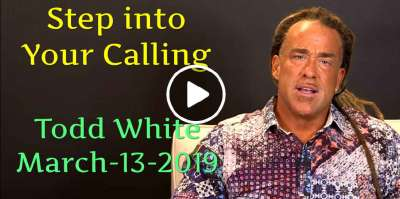 Todd White - Step into Your Calling (March-13-2019)