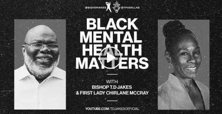 Black Mental Health Matters - Bishop T.D. Jakes & First Lady Chirlane McCray (December-22-2020)