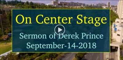 On Center Stage - Derek Prince (September-14-2018)