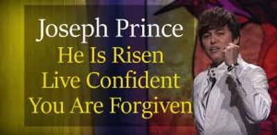 Joseph Prince - He Is Risen—Live Confident You Are Forgiven - 01 Apr 2018