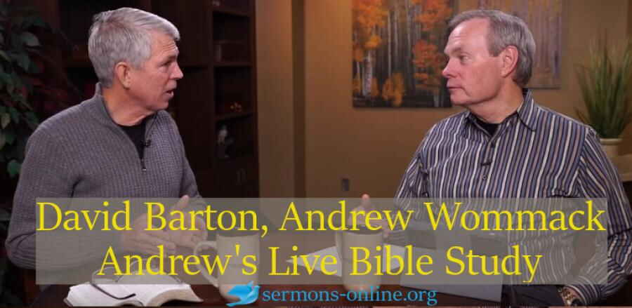 Andrew's Live Bible Study - Andrew Wommack, David Barton