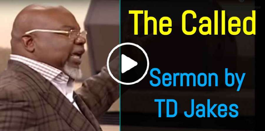 The Called - Bishop TD Jakes