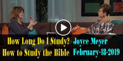 How Long Do I Study? | How to Study the Bible with Joyce Meyer (February-18-2019)