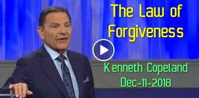 The Law of Forgiveness - Kenneth Copeland (December-11-2018)