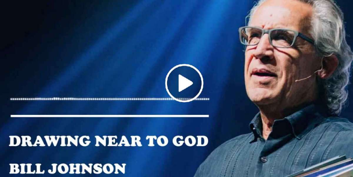 Bill Johnson - Drawing Near To God (January-16-2020)