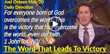 The Word That Leads To Victory - Joel Osteen Daily Devotion (May-20-2019)