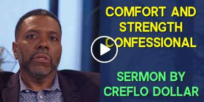 Comfort and Strength Confessional - Creflo Dollar (March-24-2020)