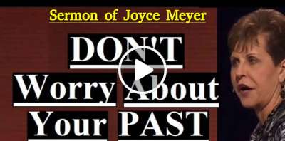 Joyce Meyer - Don't Worry About Your Past (February-07-2019)