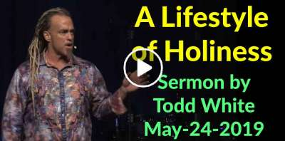 Todd White - A Lifestyle of Holiness (May-24-2019)