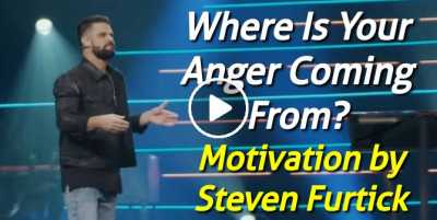 Where Is Your Anger Coming From? - Steven Furtick Motivation (July-22-2020)