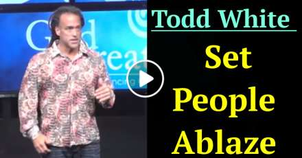 Todd White - Set People Ablaze (December-19-2020)