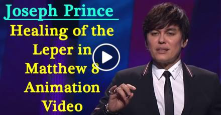 Healing of the Leper in Matthew 8 Animation Video - Joseph Prince (April-16-2018)