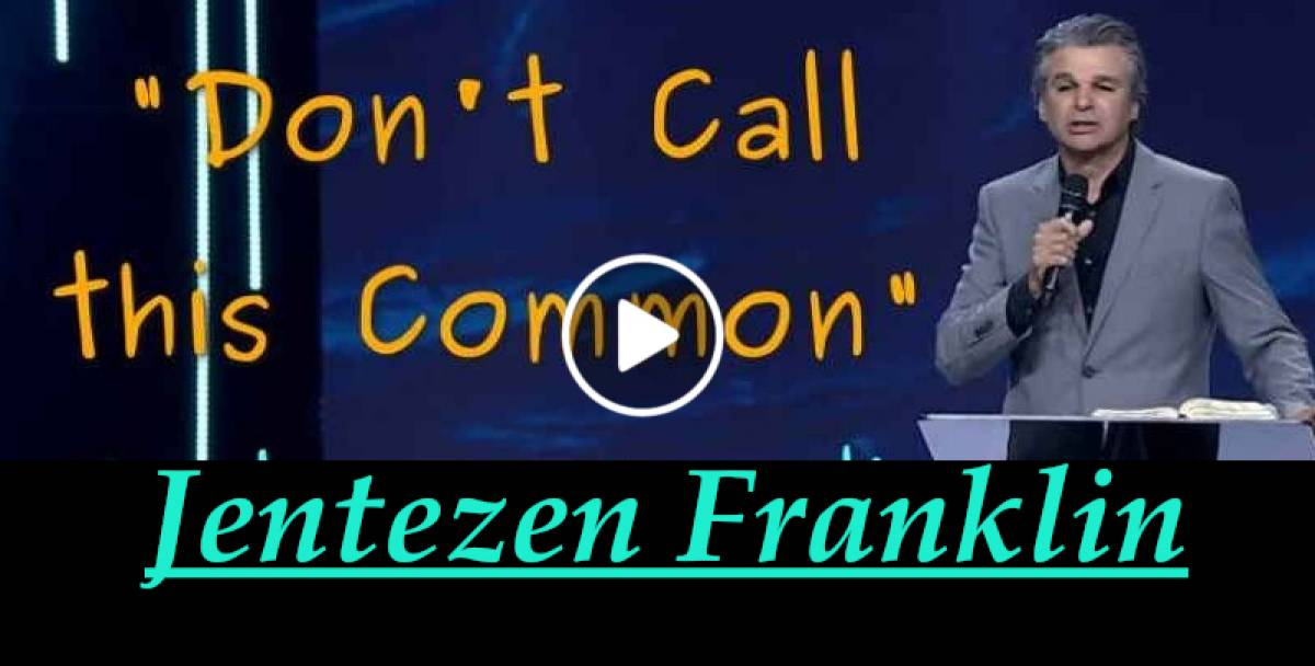 """Don't Call this Common"" with Jentezen Franklin (may-25-2018)"