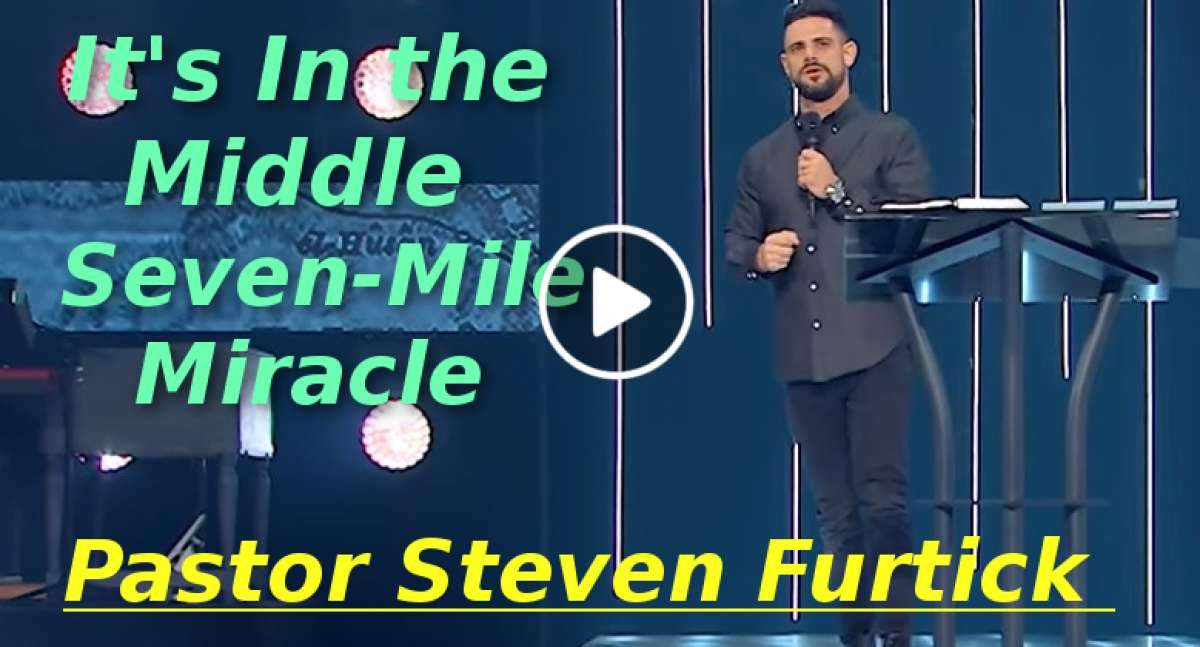 It's In the Middle | Seven-Mile Miracle Pastor Steven Furtick (December-12-2019)