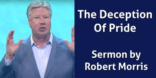 Robert Morris – The Deception Of Pride – The Kings of Babylon (March-25-2019)