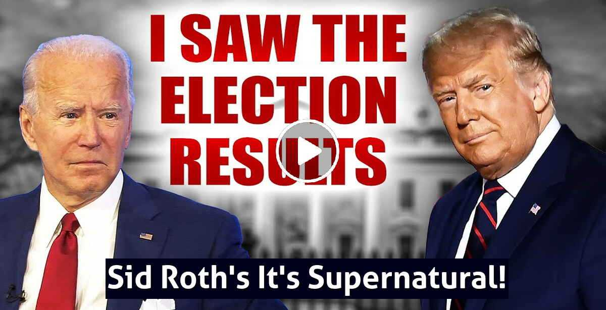 Jesus Showed Me the Election Results & What's Next -  Sid Roth's It's Supernatural! (October-30-2020)