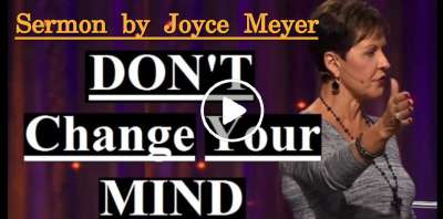 Don't Change Your Mind - Joyce Meyer (February-22-2019)
