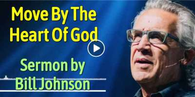 Bill Johnson - Move By The Heart Of God (November-11-2019)