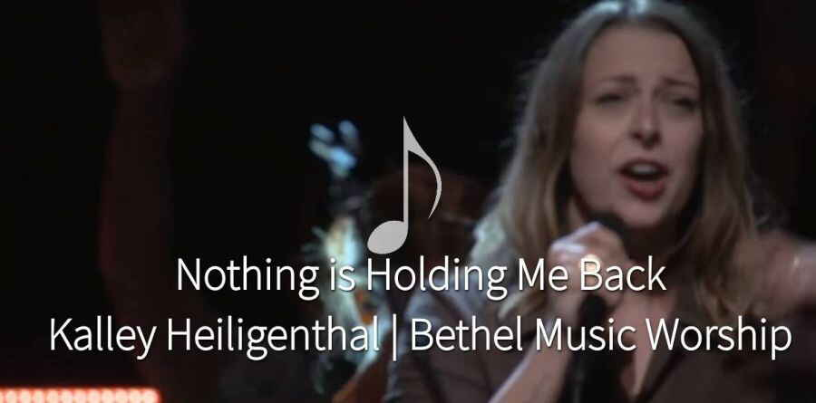 Nothing is Holding Me Back - Kalley Heiligenthal | Bethel Music Worship