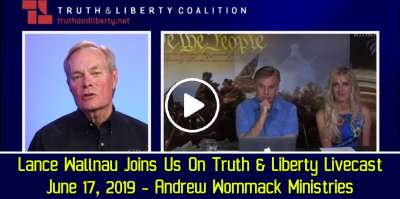 Lance Wallnau Joins Us On Truth & Liberty Livecast - June 17, 2019 - Andrew Wommack Ministries