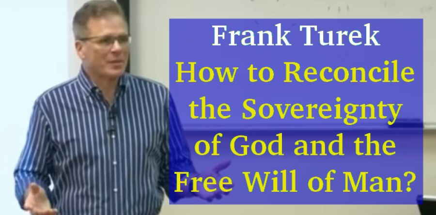 Frank Turek (April 30, 2018) - How to Reconcile the Sovereignty of God and the Free Will of Man?