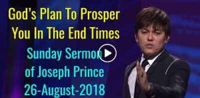 Joseph Prince - God's Plan To Prosper You In The End Times - 26-August-2018