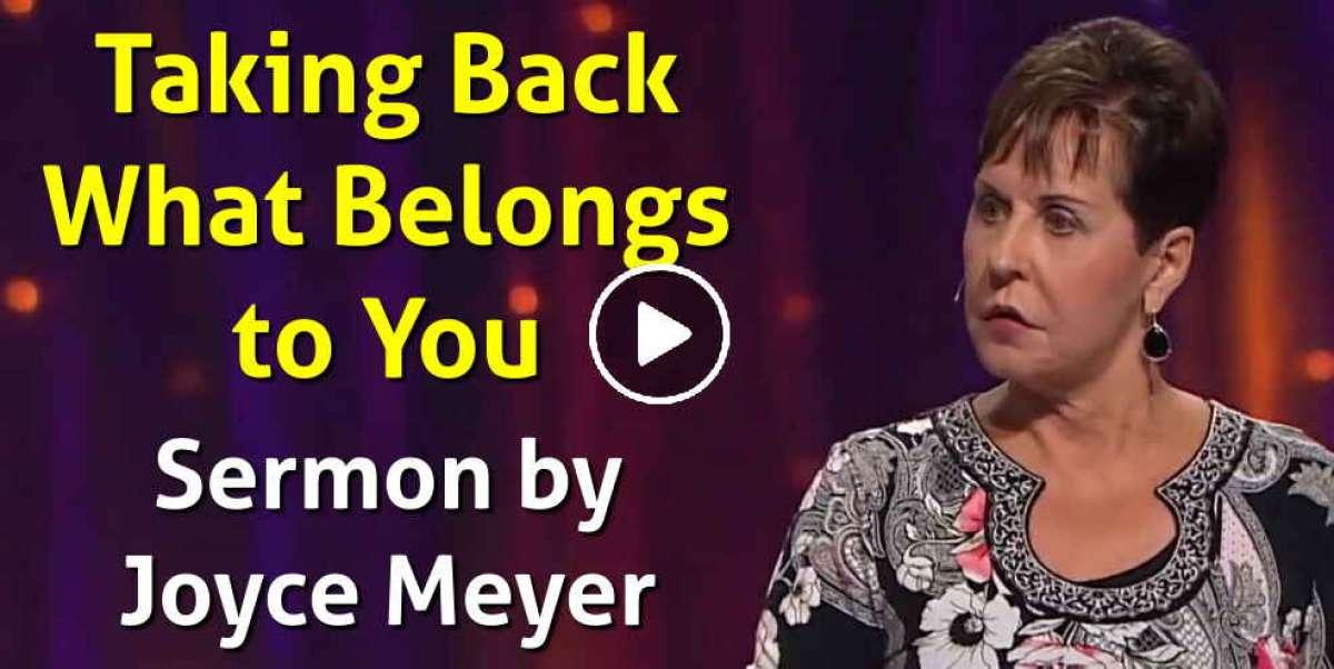 Taking Back What Belongs to You - Joyce Meyer (September-09-2019)