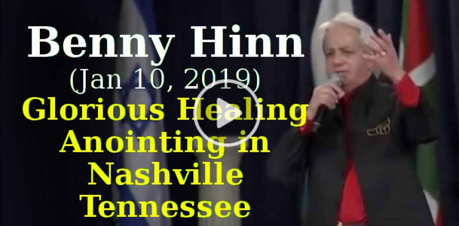 Benny Hinn,  BringBackTheCross (January 10, 2019)- Glorious Healing Anointing in Nashville