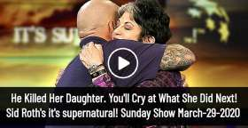 He Killed Her Daughter. You'll Cry at What She Did Next! - Sid Roth Sunday Show March-29-2020