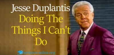 Doing The Things I Can't Do 6 Feb. 2018 - Jesse Duplantis
