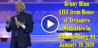 Benny Hinn LIVE from House of Treasures Ministries in Johannesburg, SA - January 19, 2019