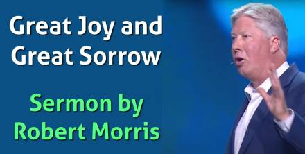 Robert Morris – Great Joy and Great Sorrow – Stand Alone (August-05-2019)