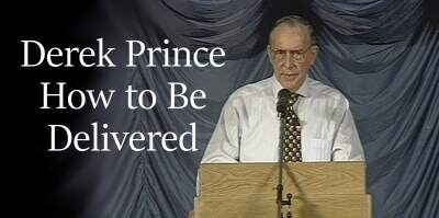 Derek Prince sermon How to Be Delivered - online