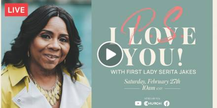 "Friends, are you ready for ""P.S. I Love You"" with Mrs. Serita Jakes?! (February-27-2021)"