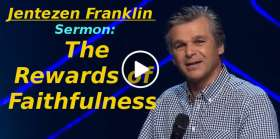 """The Rewards of Faithfulness"" with Jentezen Franklin (November-21-2019)"