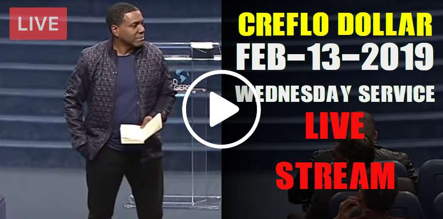 Creflo Dollar February-13-2019 Wednesday Service Live Stream