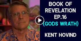Book of Revelation Ep.16 (Gods Wrath) - Kent Hovind (October-21-2020)