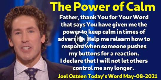 The Power of Calm - Joel Osteen Today's Word (May-08-2021)